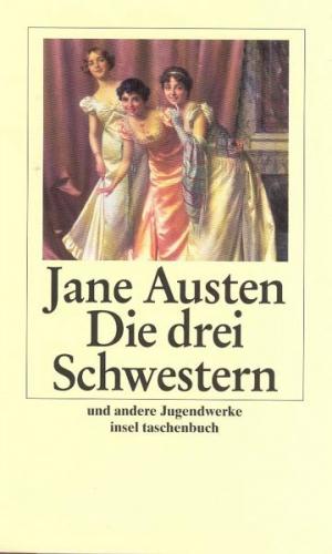 Die drei Schwestern von Jane Austen (Taschenbuch) NEU