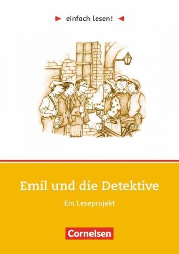 einfach lesen! Emil und die Detektive. Aufgaben und Übungen von Erich Kästner