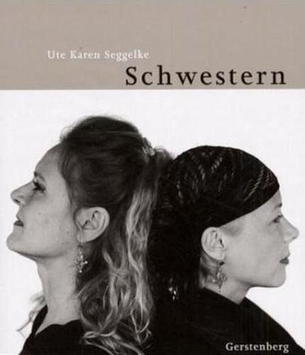 Schwestern von Ute K. Seggelke (Buch) NEU