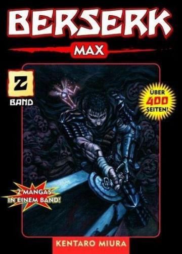 Berserk Max / Berserk Max Bd.2 von Kentaro Miura (Buch) NEU
