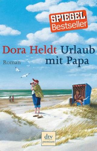 Urlaub mit Papa von Dora Heldt (Taschenbuch) NEU