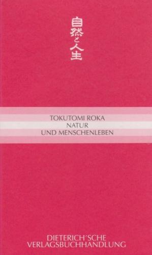 Natur und Menschenleben von Tokutomi Roka (Buch) NEU