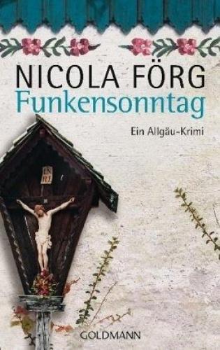 Funkensonntag / Kommissar Weinzierl Bd.2 von Nicola Förg (Taschenbuch) NEU