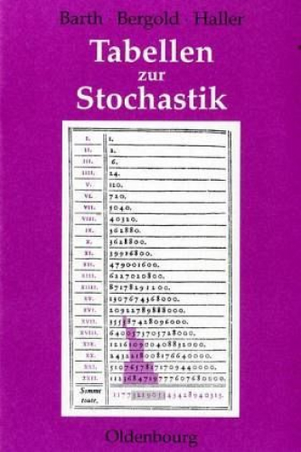 Tabellen zur Stochastik von Von Friedrich Barth, Helmut Bergold u. Rudolf Haller