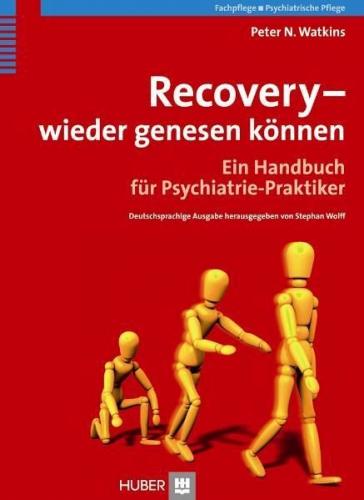 Recovery - wieder genesen können von Peter N. Watkins (Buch) NEU