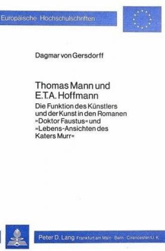 Thomas Mann und E.T.A. Hoffmann von Dagmar von Gersdorff (Buch) NEU
