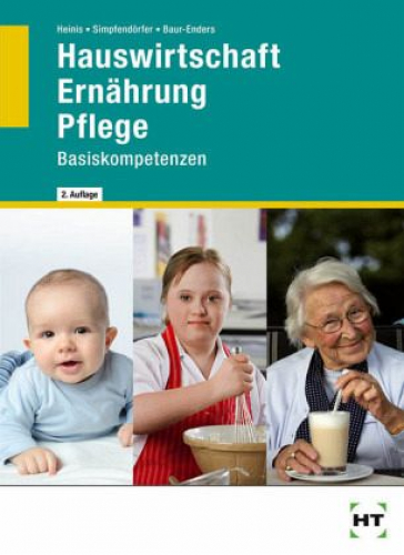Hauswirtschaft in der Pflege - Basiskompetenzen von Dorothea Simpfendörfer NEU