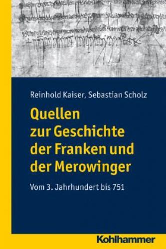 Quellen zur Geschichte der Franken und der Merowinger (Buch) NEU