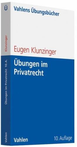 Übungen im Privatrecht von Eugen Klunzinger (Buch) NEU