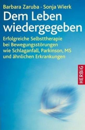 Dem Leben wiedergegeben von Barbara Zaruba; Sonja Wierk (Buch) NEU