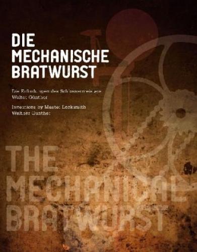 Die mechanische Bratwurst von Walter Günther (Buch) NEU