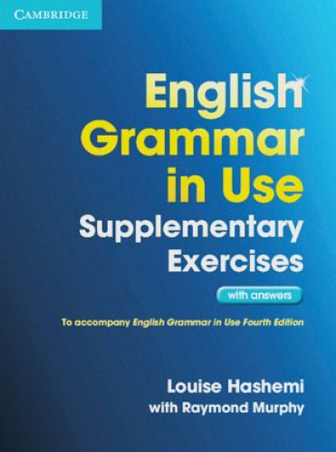 English Grammar in Use Supplementary Exercises. Book with answers (Schulbuch)