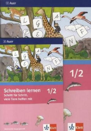 Schreiben lernen Schritt für Schritt, viele Tiere helfen mit. Neubearbeitung. Ar