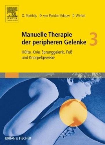 Manuelle Therapie der peripheren Gelenke Bd. 3 (Buch) NEU