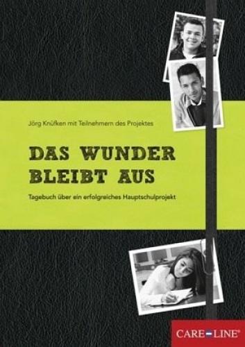 Das Wunder bleibt aus von Jörg Knüfken (Buch) NEU