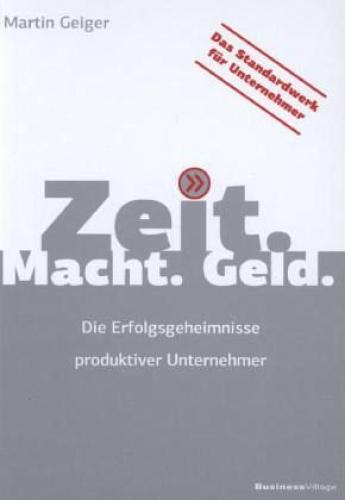 Zeit. Macht. Geld von Martin Geiger (Buch) NEU
