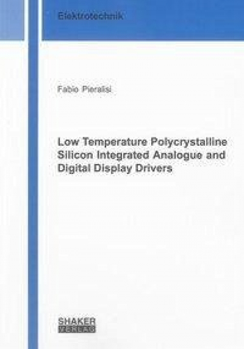 Low Temperature Polycrystalline Silicon Integrated Analogue and Digital Display
