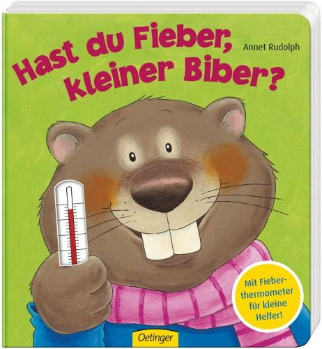 Hast du Fieber, kleiner Biber? von Annet Rudolph (Buch) NEU