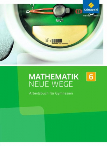 Mathematik Neue Wege SI 6. Arbeitsbuch. Nordrhein-Westfalen (Schulbuch) NEU