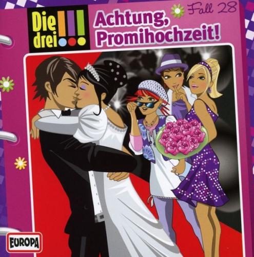 Achtung, Promihochzeit! / Die drei Ausrufezeichen Bd.28 von Die drei !!! (Musik)