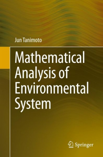 Mathematical Analysis of Environmental System von Jun Tanimoto (Buch) NEU