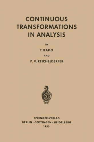 Continuous Transformations in Analysis von Tibor Rado; Paul V. Reichelderfer NEU