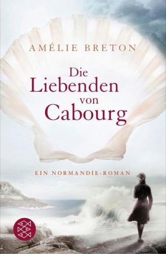 Die Liebenden von Cabourg von Amélie Breton (Taschenbuch) NEU