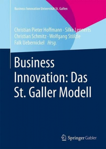 Business Innovation: Das St. Galler Modell (Buch) Neu