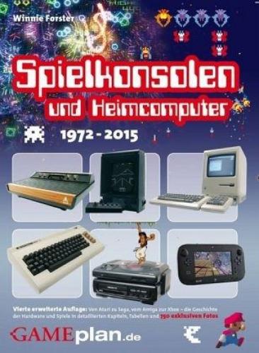 Spielkonsolen & Heimcomputer 1972-2015 von Winnie Forster (Buch) NEU