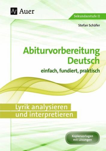 Lyrik analysieren und interpretieren von Stefan Schäfer (Schulbuch) NEU