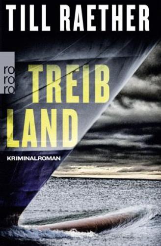 Treibland / Kommissar Danowski Bd.1 von Till Raether (Taschenbuch) NEU