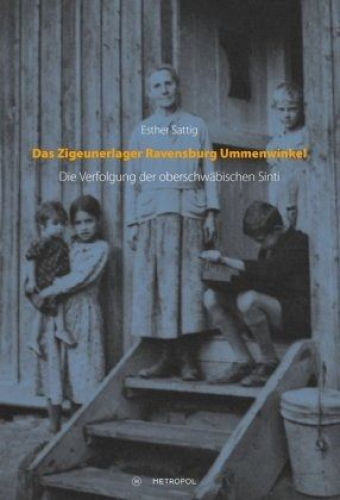Das Zigeunerlager Ravensburg Ummenwinkel von Esther Sattig (Buch) NEU