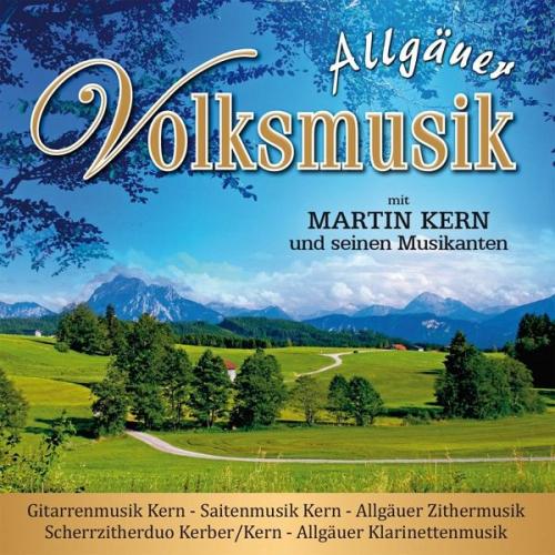 Allgäuer Volksmusik von Kern,Martin Und Seine Musikanten (Musik) NEU