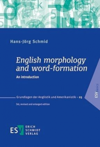 English morphology and word-formation von Hans-Jörg Schmid (Buch) NEU
