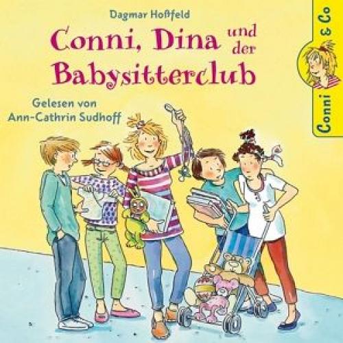 Conni, Dina und der Babysitterclub / Conni & Co Bd.12 (CD) von Dagmar Hoßfeld