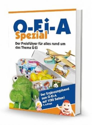 O-Ei-A Spezial - Der Preisführer für alles rund um das Thema Ü-Ei (Buch) NEU