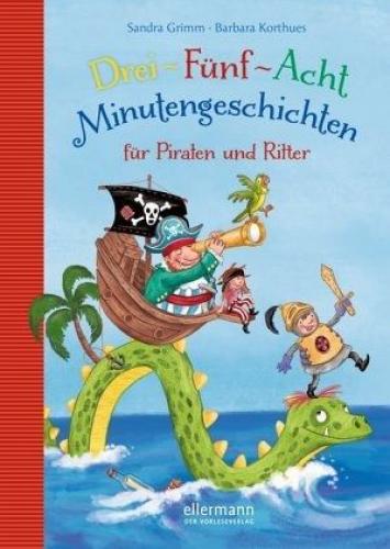 3-5-8 Minutengeschichten für Piraten und Ritter / 3-5-8 Minutengeschichten Bd.7