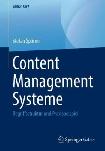 Content Management Systeme von Stefan Spörrer (Buch) NEU