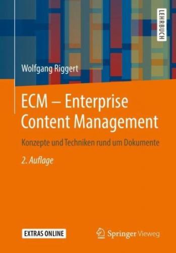 ECM - Enterprise Content Management von Wolfgang Riggert (Buch) NEU